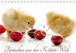 Tierisches aus der Küken-WeltAT-Version (Tischkalender 2021 DIN A5 quer) von Riedel,  Tanja