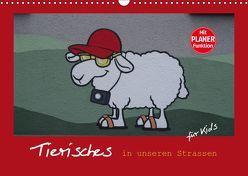 Tierisches in unseren Strassen für Kids (Wandkalender 2019 DIN A3 quer) von Keller,  Angelika
