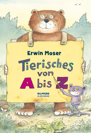Tierisches von A bis Z von Moser,  Erwin