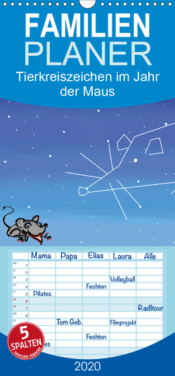 Tierkreiszeichen im Jahr der Maus – Familienplaner hoch (Wandkalender 2020 , 21 cm x 45 cm, hoch) von Conrad,  Ralf