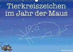 Tierkreiszeichen im Jahr der Maus (Wandkalender 2019 DIN A3 quer) von Conrad,  Ralf