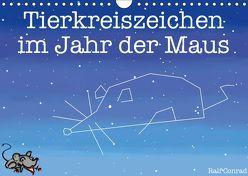Tierkreiszeichen im Jahr der Maus (Wandkalender 2019 DIN A4 quer) von Conrad,  Ralf