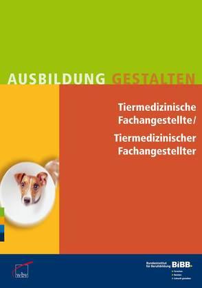 Tiermedizinische Fachangestellte / Tiermedizinischer Fachangestellter
