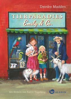 Tierparadies Emily & Co. von Engelking,  Katrin, Madden,  Deirdre, Ott,  Bernadette