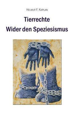 Tierrechte von Kaplan,  Helmut F.