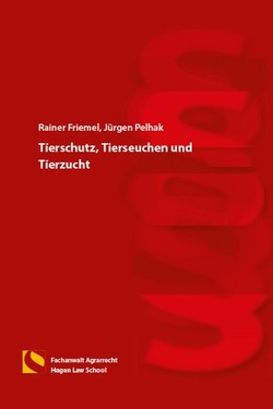 Tierschutz, Tierseuchen und Tierzucht von Friemel,  Rainer, Pelhak,  Jürgen