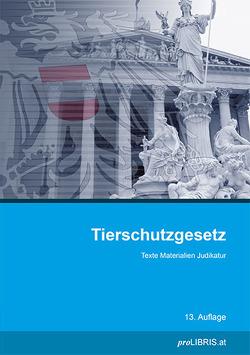 Tierschutzgesetz von proLIBRIS VerlagsgesmbH