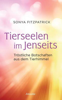 Tierseelen im Jenseits von Fitzpatrick,  Sonya, Lehner,  Jochen