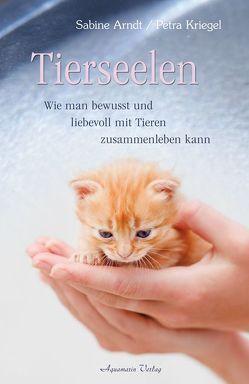 Tierseelen von Arndt,  Sabine, Kriegel,  Petra