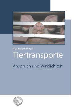Tiertransporte von Rabitsch,  Alexander