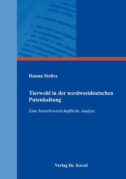 Tierwohl in der nordwestdeutschen Putenhaltung von Strüve,  Hanna