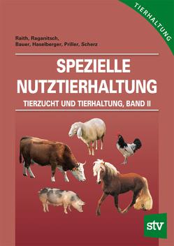 Tierzucht und Tierhaltung – Band 2 von Arge