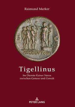 Tigellinus von Merker,  Raimund