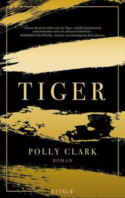 Tiger von Clark,  Polly, Sturm,  Ursula C.