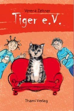 Tiger e.V. von Zeltner,  Verena