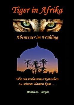 Tiger in Afrika  Abenteuer im Frühling von Hempel,  Monika D.