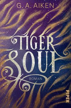 Tiger Soul von Aiken,  G. A., Link,  Michaela