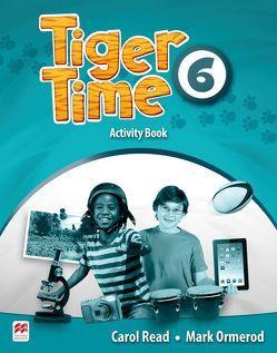 Tiger Time 6 von Ormerod,  Mark, Read,  Carol