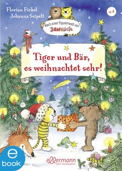 Tiger und Bär, es weihnachtet sehr! von Fickel,  Florian, Seipelt,  Johanna