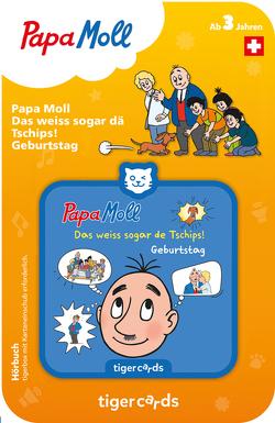 Tigercard Papa Moll. Das weiss sogar de Tschips! Geburtstag
