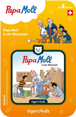 Tigercard Papa Moll in der Werkstatt