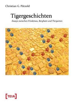 Tigergeschichten von Pätzold,  Christian G.