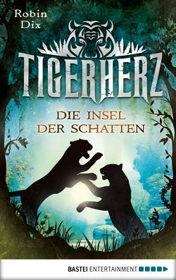 Tigerherz von Dix,  Robin