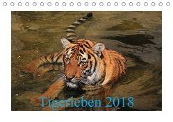 Tigerleben 2018 (Tischkalender 2018 DIN A5 quer) von Hennig,  Jörg