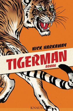 Tigerman von Harkaway,  Nick, Mumot,  André
