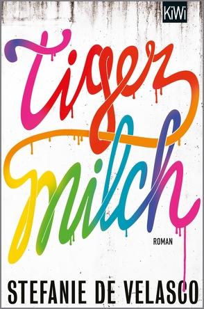Tigermilch von de Velasco,  Stefanie
