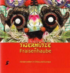 Tigermütze – Fraisenhaube von Butterweck, Dagmar, Grieshofer, Franz, Kaminski, Gerd, Peschel-Wacha, Claudia, Witzmann, Nora
