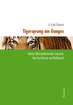 Tigersprung am Ganges von Özdemir,  A. Kadir