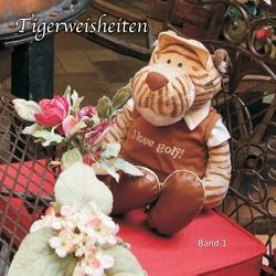 Tigerweisheiten von Tiger,  René von