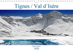 Tignes / Val d´Isère (Wandkalender 2020 DIN A4 quer) von Eppele,  Klaus