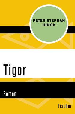Tigor von Jungk,  Peter Stephan