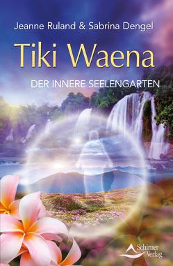 Tiki Waena von Dengel,  Sabrina, Ruland,  Jeanne