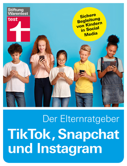 TikTok, Snapchat, Instagram und Co. – Der Elternratgeber von @,  dieserdad