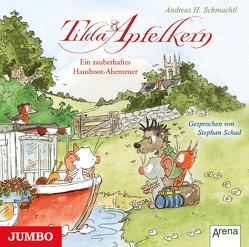 Tilda Apfelkern. Ein zauberhaftes Hausboot-Abenteuer von Schad,  Stephan, Schmachtl,  Andreas H.