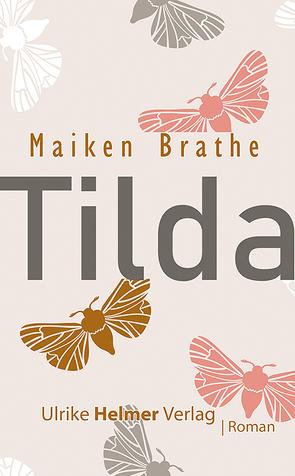 Tilda von Brathe,  Maiken