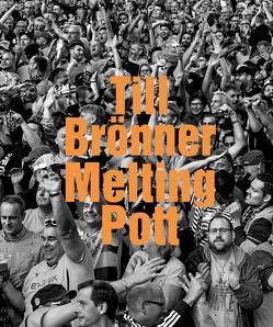 Till Brönner. Melting Pott von Brönner,  Till, Müller-Remmert,  Eva, Rüter,  Ulrich, Schröer,  Carl Friedrich, Smerling,  Walter
