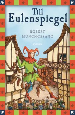 Till Eulenspiegel von Münchgesang,  Robert