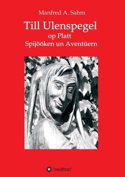 Till Ulenspegel op Platt von Sahm,  Manfred A.