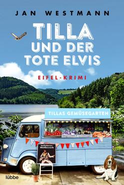Tilla und der tote Elvis von Westmann,  Jan