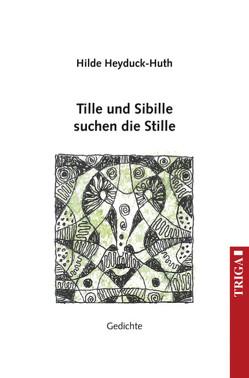 Tille und Sibille von Hilde,  Heyduck-Huth