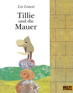 Tillie und die Mauer von Lionni,  Leo, Vahle,  Fredrik