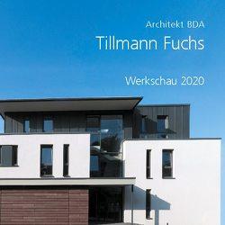 Tillmann Fuchs Architekt BDA von Fuchs,  Tillmann