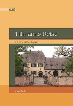 Tillmanns Reise von Greis,  Hans