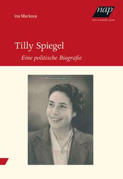 Tilly Spiegel von Markova,  Ina