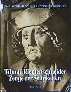 Tilman Riemenschneider von Scheele,  Paul W, Schneiders,  Toni