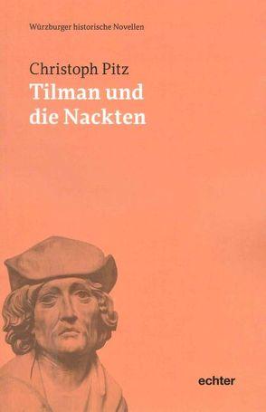 Tilman und die Nackten von Pitz,  Christoph